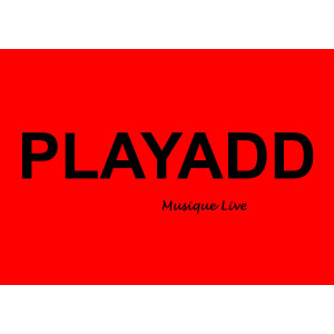 PLAYADD - Musique Live