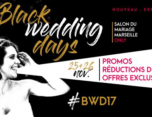 Black Wedding Days 17 – Salon du mariage de Marseille #BWD17