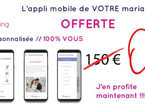 L'application mobile de VOTRE mariage offerte